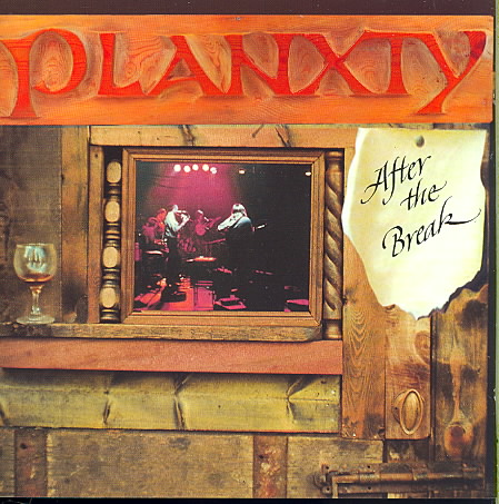 AFTER THE BREAK BY PLANXTY (CD)