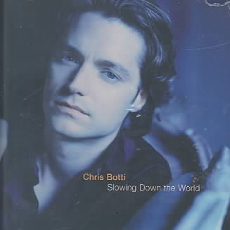 SLOWING DOWN THE WORLD BY BOTTI,CHRIS (CD)