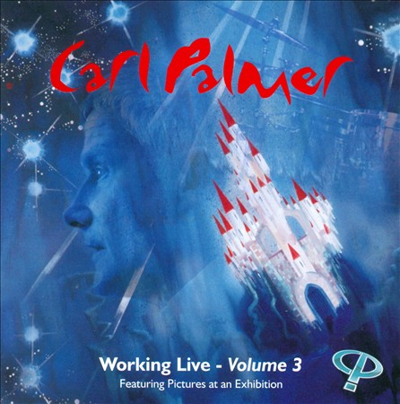 WORKING LIVE:VOLUME 3 BY PALMER,CARL (CD)