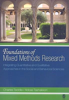 Foundations of Mixed Methods Research By Teddlie, Charles/ Tashakkori, Abbas